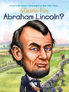 ¿Quien fue Abraham Lincoln? (eBook)