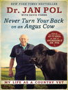 Never Turn Your Back on an Angus Cow (eBook): My Life as a Country Vet