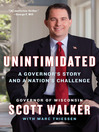 Unintimidated (eBook): A Governor's Story and a Nation's Challenge
