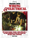 Custom Auto Wiring & Electrical HP1545 (eBook): OEM Electrical Systems, Premade & Custom Wiring Kits, & Car Audio Installations for Street Rods, Muscle Cars, Race Cars, Trucks & Restorations