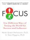 Focus (eBook): Use Different Ways of Seeing the World to Power Success and Influence