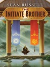 The Initiate Brother Duology (eBook)