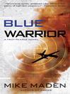 Blue Warrior (eBook): A Drone Novel