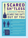 Scared Sh*tless (eBook): 1,003 Facts That Will Scare the Sh*t Out of You