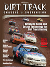 Dirt Track Chassis and SuspensionHP1511 (eBook): Advanced Setup and Design Technology for Dirt Track Racing