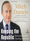 Keeping the Republic (MP3): Saving America by Trusting Americans