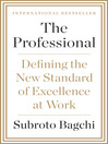 The Professional (eBook): Defining the New Standard of Excellence at Work