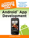The Complete Idiot's Guide to Android App Development (eBook)