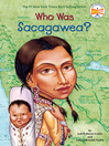 Who Was Sacagawea? (eBook)