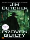 Proven Guilty (MP3): The Dresden Files Series, Book 8