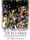 It's Not Over 'til it's Over (eBook)