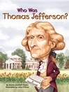 Who Was Thomas Jefferson? (eBook)