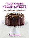 Sticky Fingers' Sweets (eBook): 100 Super-Secret Vegan Recipes