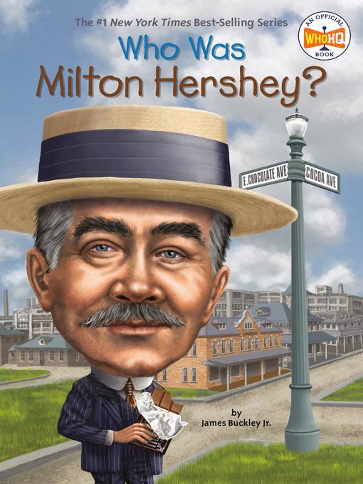 Who Was Milton Hershey? (eBook)