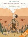 The Adventures of Huckleberry Finn: A Penguin Enriched eBook Classic (eBook): Tom Sawyer and Huck Finn Series, Book 2