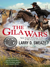 The Gila Wars (eBook): Josiah Wolfe, Texas Ranger Series, Book 6