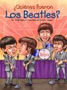 ¿Quienes fueron los Beatles? (eBook)