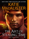 The Art of Stealing Time (eBook): Time Thief Series, Book 2