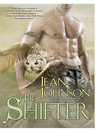 The Shifter (eBook): Sons of Destiny: Shifting Plains Series, Book 2