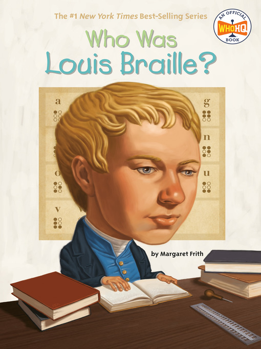 Who Was Louis Braille? (eBook)
