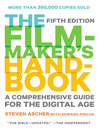 The Filmmaker's Handbook (eBook): A Comprehensive Guide for the Digital Age: 2013 Edition