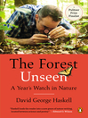 The Forest Unseen (eBook): A Year's Watch in Nature