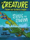 Sink or Swim (eBook): Creature from the Seventh Grade Series, Book 2