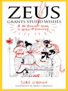 Zeus Grants Stupid Wishes (eBook): A No-Bullshit Guide to World Mythology
