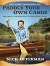 Paddle Your Own Canoe (eBook): One Man's Fundamentals for Delicious Living