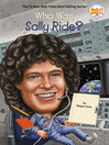 Who Was Sally Ride? (eBook)