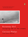 Runaway Girl (eBook): Escaping Life on the Streets, One Helping Hand at a Time