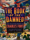 The Book of the Damned (eBook): The Collected Works of Charles Fort