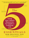 The 5 Essentials (eBook): Using Your Inborn Resources to Create a Fulfilling Life