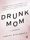 Drunk Mom (eBook): A Memoir