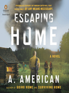 Escaping Home (MP3): Going Home Series, Book 3