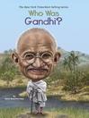 Who Was Gandhi? (eBook)