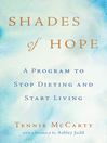 Shades of Hope (eBook): A Program to Stop Dieting and Start Living