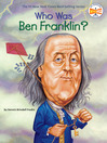 Who Was Ben Franklin? (eBook)