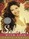 To Selena, with Love (eBook)