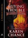Buying Trouble (eBook): A Companion Novella to Midnight's Daughter