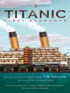 Titanic, First Accounts (eBook): Classics Deluxe Edition