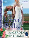 The Garden Intrigue (MP3): Pink Carnation Series, Book 1