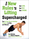 The New Rules of Lifting: Supercharged (eBook): Ten All-New Programs for Men and Women: Lose Fat, Gain Muscle, and Get Strong!