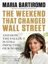 The Weekend That Changed Wall Street (eBook): And How the Fallout Is Still Impacting Our World