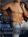 Hard and Fast (eBook): Fast Track Series, Book 2