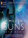 A Million Suns (MP3): Across the Universe Series, Book 2