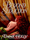 Beyond Seduction (eBook): Beyond Series, Book 2