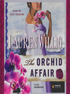The Orchid Affair (MP3): Pink Carnation Series, Book 8