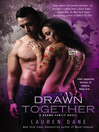Drawn Together (eBook): Brown Family Series, Book 6