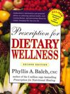 Prescription for Dietary Wellness (eBook): Using Foods to Heal